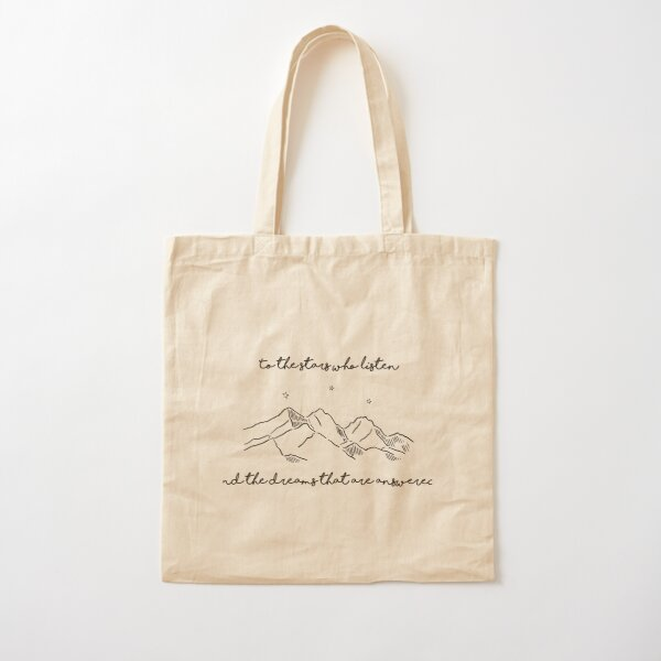 TO THE STARS WHO LISTEN Cotton Tote Bag