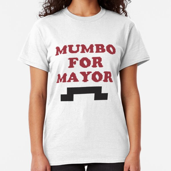 Mumbo for Mayor! Classic T-Shirt