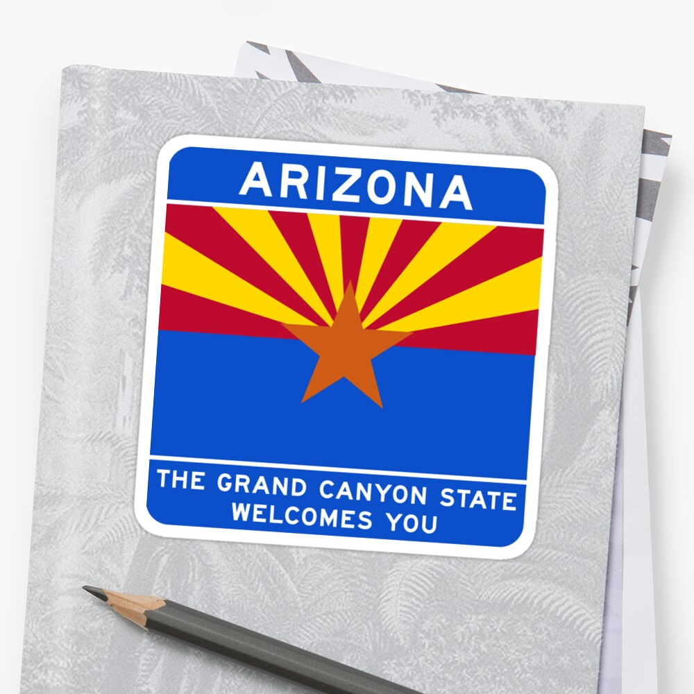 Welcome to Arizona Road Sign by worldofsigns