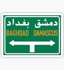 Baghdad - Damascus Road Sign, Syria Sticker