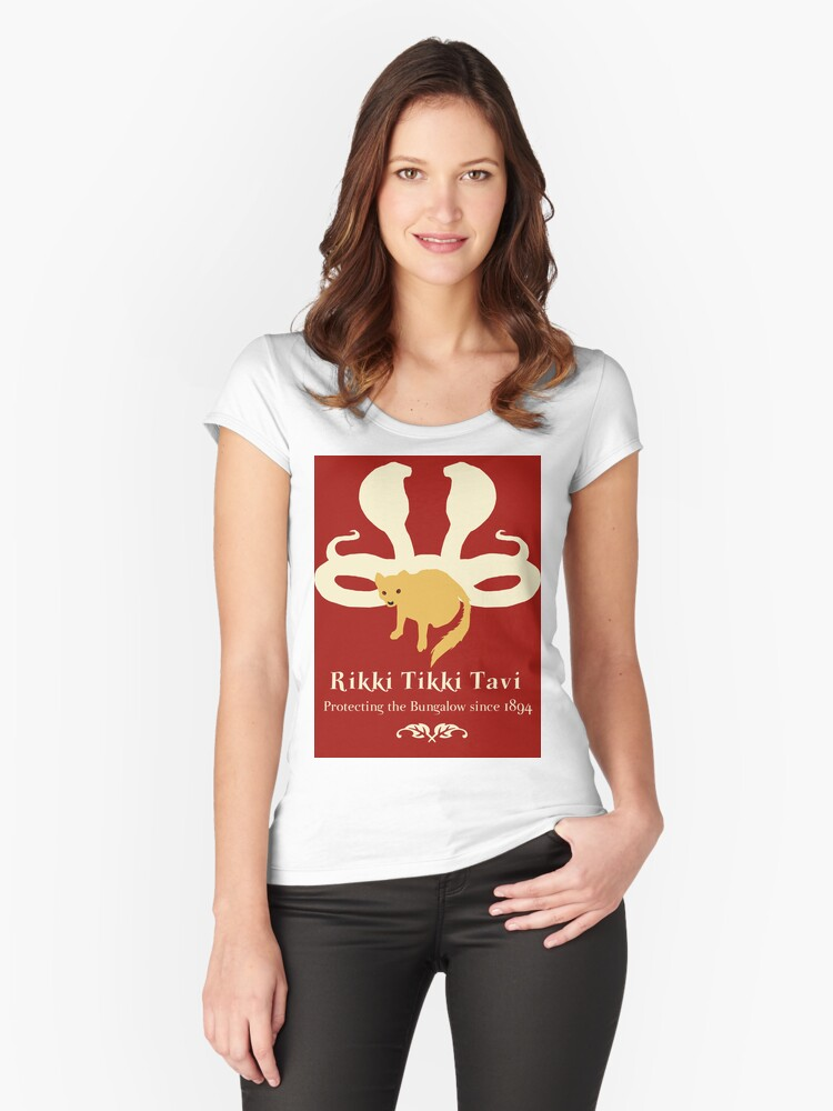 Rikki Tikki Tavi Womens Fitted Scoop T Shirt