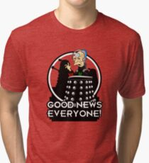 Good News Everyone! Tri-blend T-Shirt