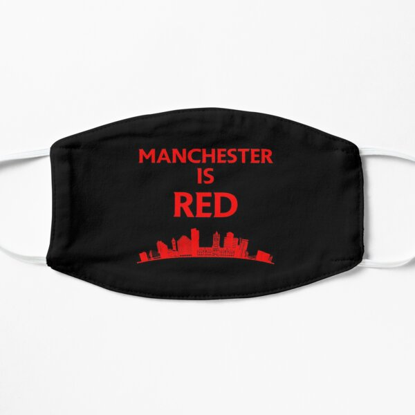 Manchester is red United Flat Mask