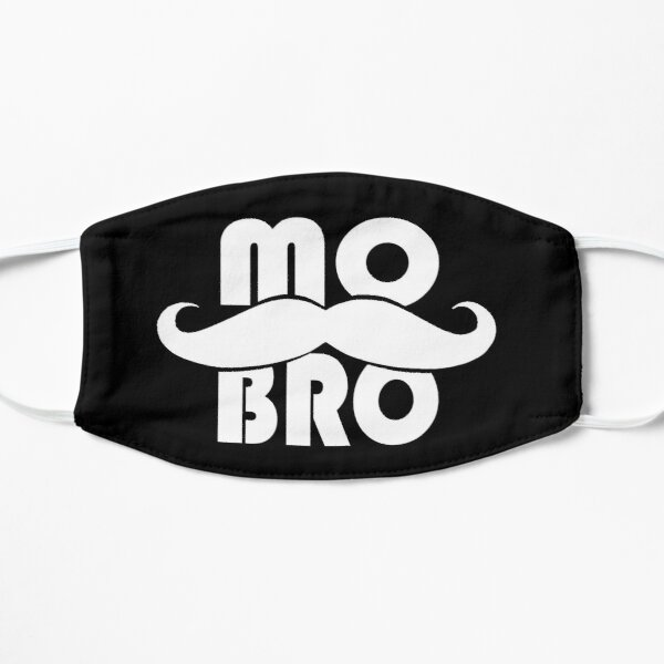 MO BRO design for the magnificent men with mustaches Flat Mask