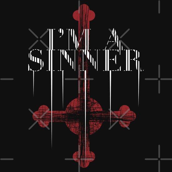 TShirtGifter presents: I'M A SINNER