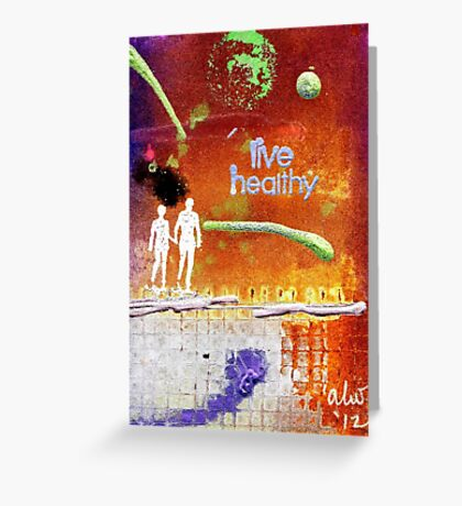 Healthy Living - digital version Greeting Card