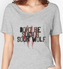 Don't be such a sour wolf Women's Relaxed Fit T-Shirt