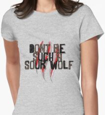 Don't be such a sour wolf Women's Fitted T-Shirt