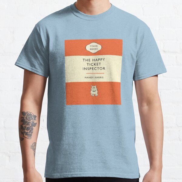 The Happy Ticket Inspector by Mandy Harris Classic T-Shirt