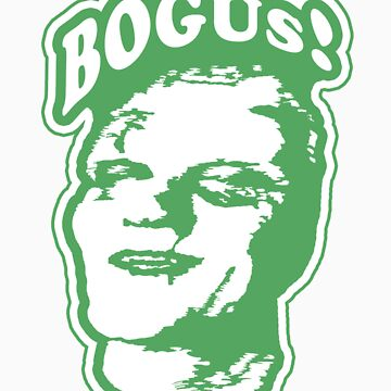 BOGUS! by twolanetommy