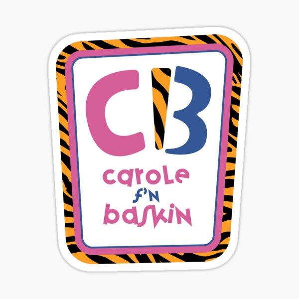 Carole f'n Baskin - Robbins Sticker