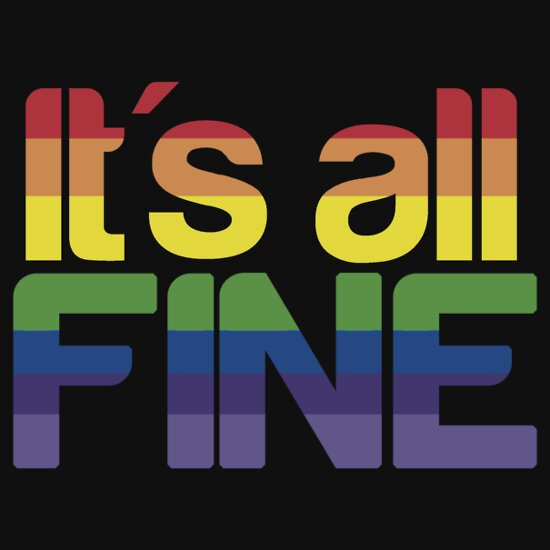 TShirtGifter presents: It's all fine
