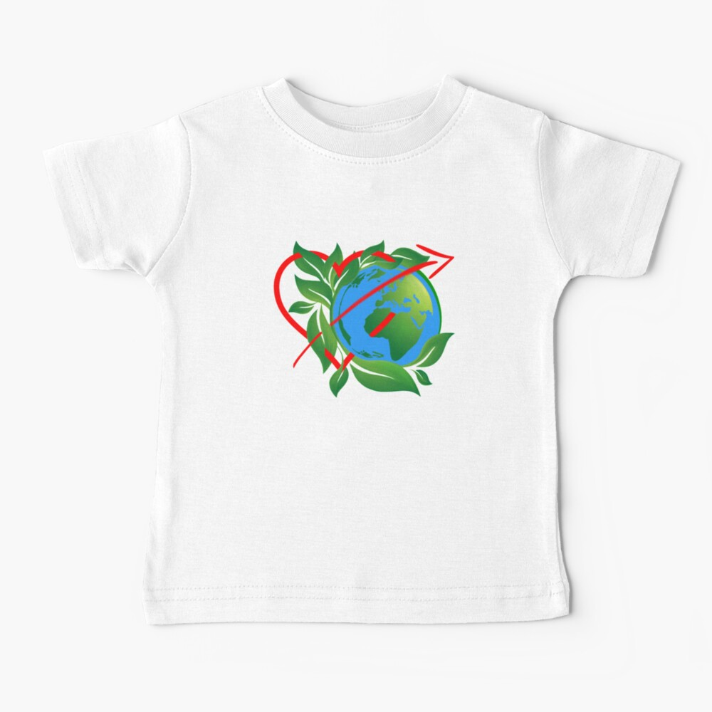 Earth Day Everyday  Baby T-Shirt