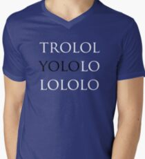 YOLO - trololoyolololo Mens V-Neck T-Shirt