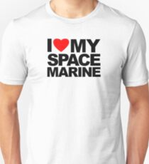 I Love My Space Marine T-Shirt