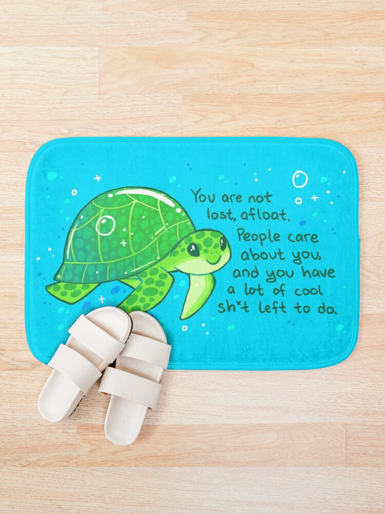 """Alternate view of """"You Are Not Lost, Afloat"""" Encouraging Sea Turtle Bath Mat"""