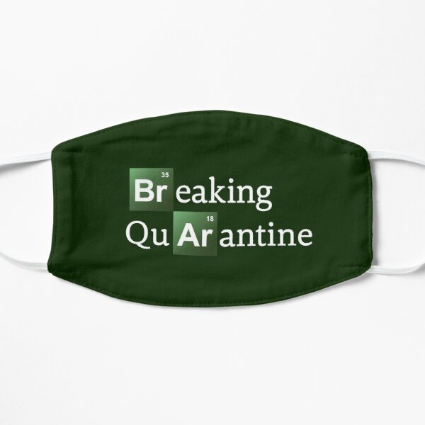 Breaking Bad (Quarantine) Flat Mask