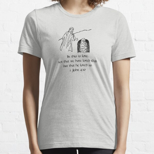 1 John 4:10 Essential T-Shirt
