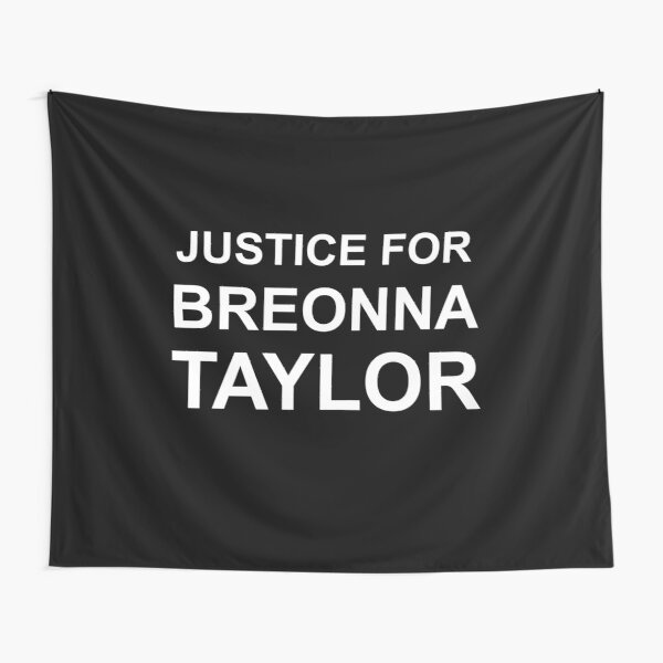 Say Her Name Justice For Breonna Taylor Tapestry By Raouf1997 Redbubble