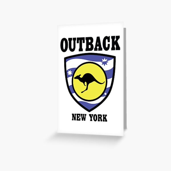 Outback New York — the one, the only Greeting Card