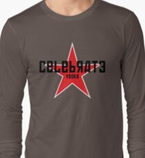 BE CONSTRUCTIVE • Celebrate Vodka Long Sleeve T-Shirt