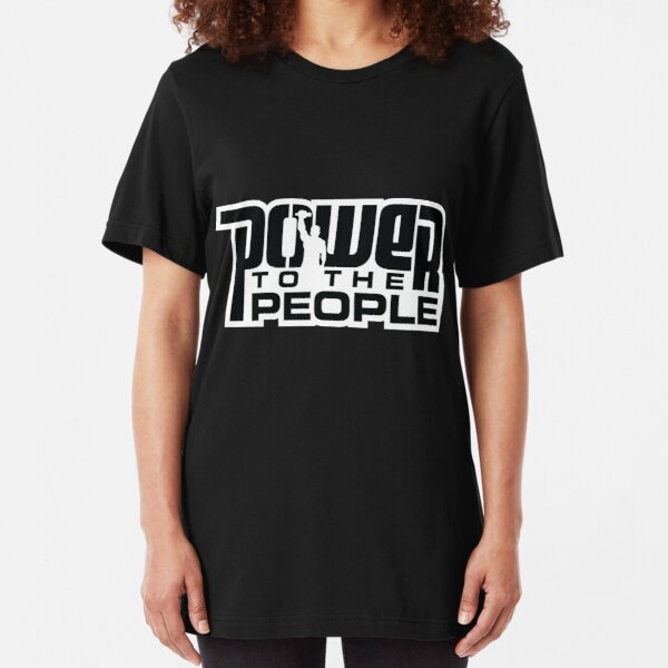 Power To The People - BLACK Slim Fit T-Shirt