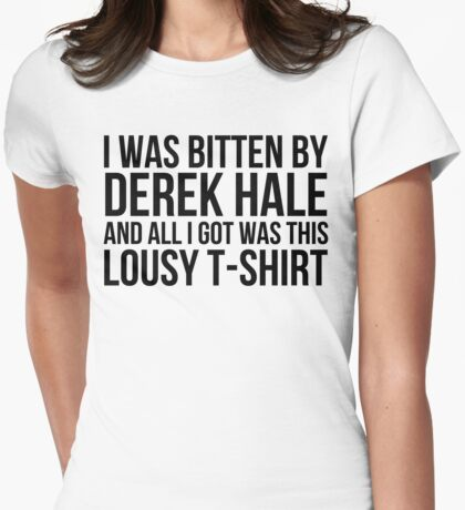 I was bitten by Derek Hale... - black text Womens Fitted T-Shirt