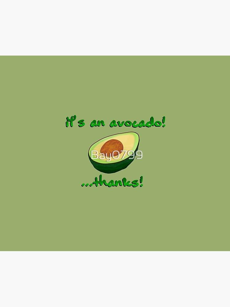 It's an Avocado! ...Thanks! - Vine Design by Bay0799