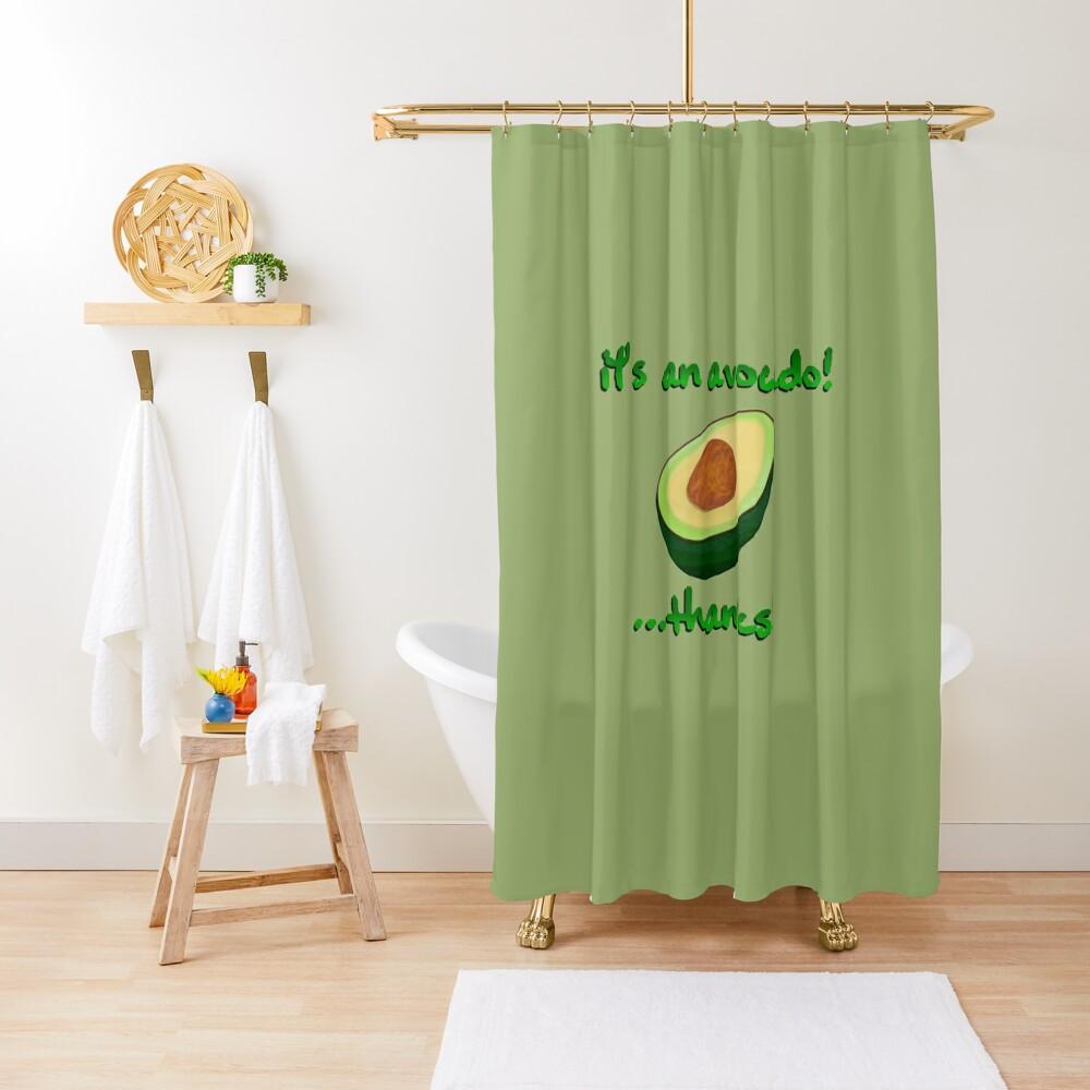 It's an Avocado! ...Thanks! - Vine Design Shower Curtain