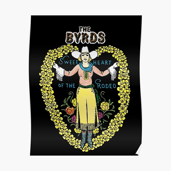 The Byrds, Sweetheart of the rodeo Poster
