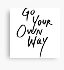 Go Your Own Way | Travel/Adventure Typography Canvas Print