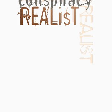 Conspiracy Realist by jaytees