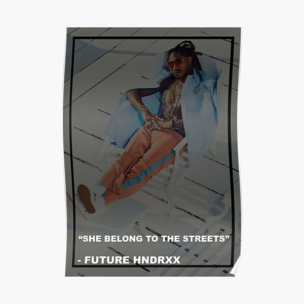 She Belong To The Streets Poster
