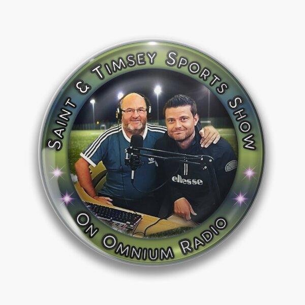 Saint & Timmsy Sports Show Pin