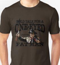 """""""One Eyed Fat Man"""" Unisex T-Shirt"""