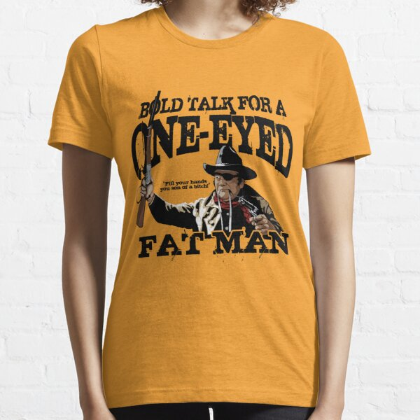 """One Eyed Fat Man"" Essential T-Shirt"