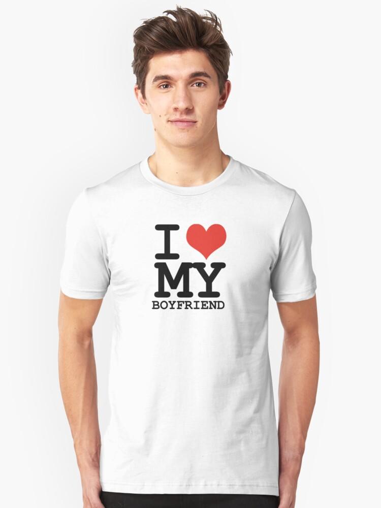 I love my boyfriend Unisex T-Shirt Front