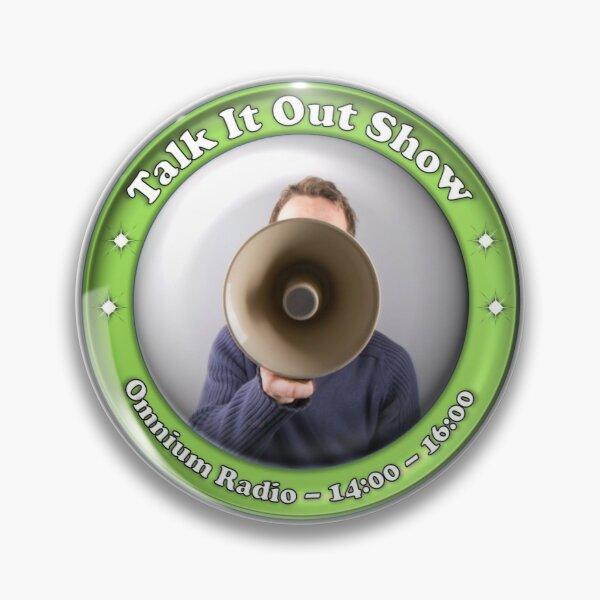 Talk It Out Show Pin
