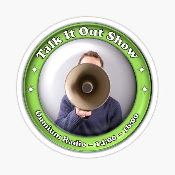 Talk It Out Show Sticker