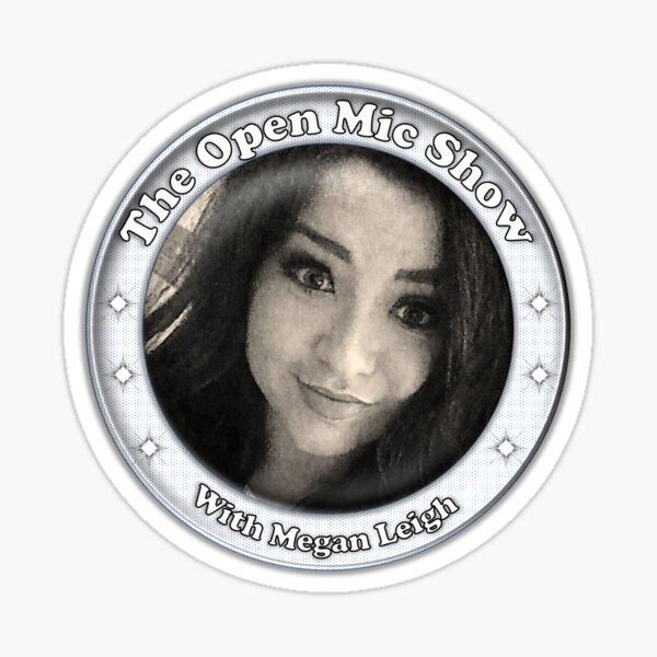 The Open Mic Show Sticker