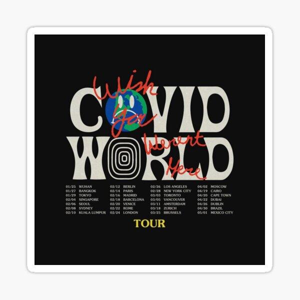 Travis Scott Astroworld Parody Covid World Tour Graphic Design wish you were here world tour cities Sticker