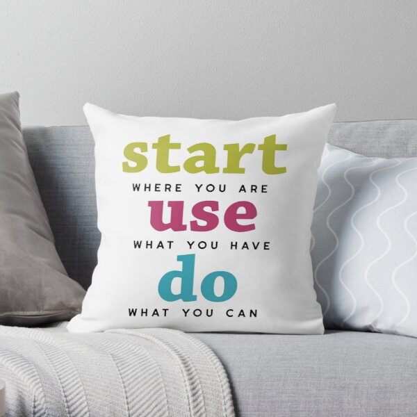 Start, Use and Do Throw Pillow