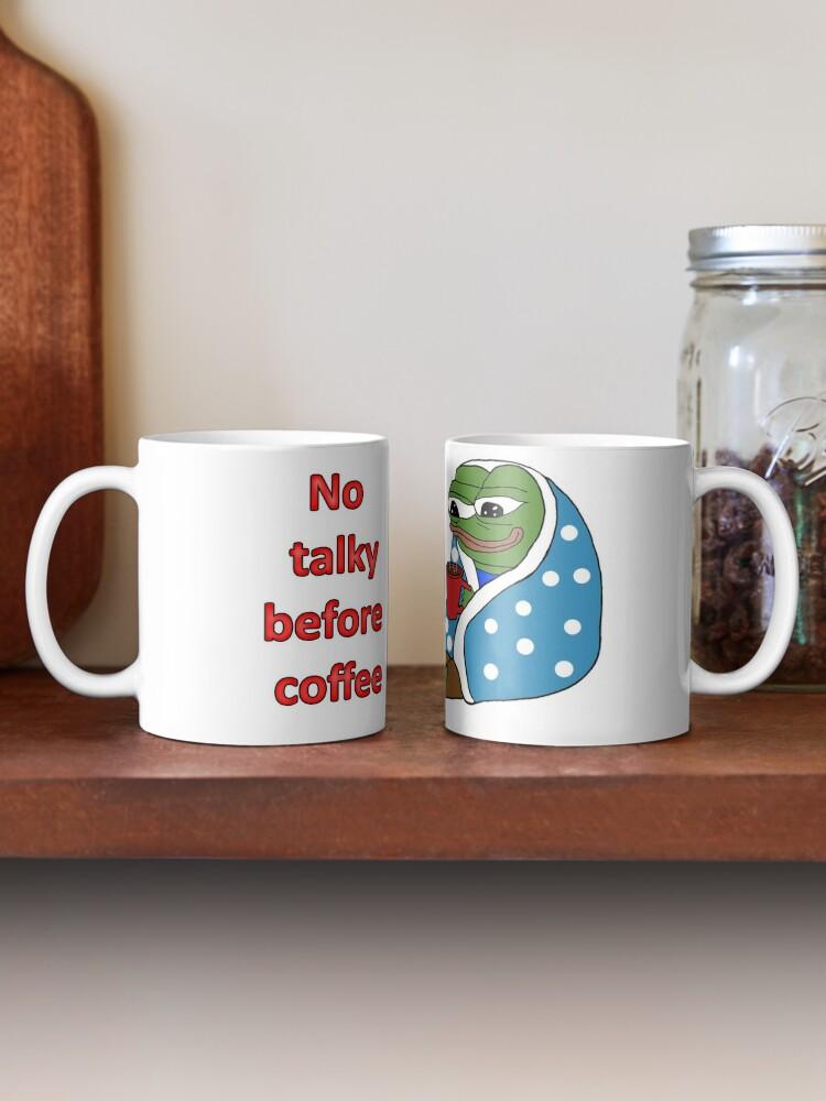 Alternate view of No coffee before Coffee alternate Mug