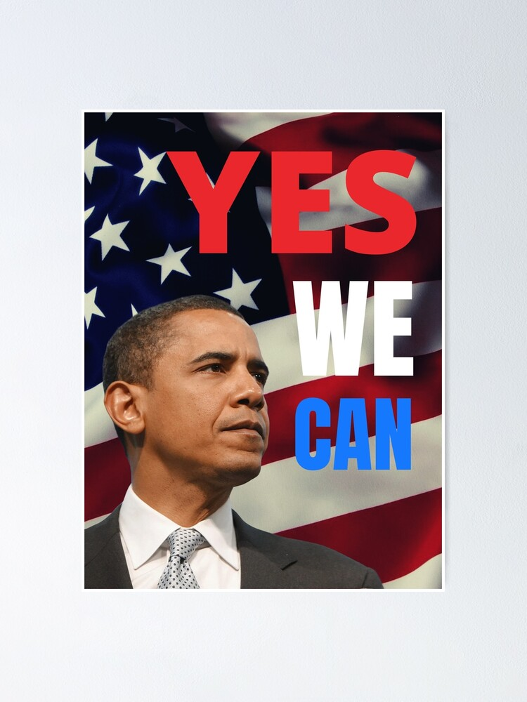 Obama Yes We Can Poster By Jsetow Redbubble