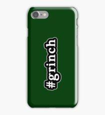 Grinch - Christmas - Hashtag - Black & White iPhone Case/Skin