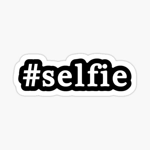 Selfie - Hashtag - Black & White Sticker
