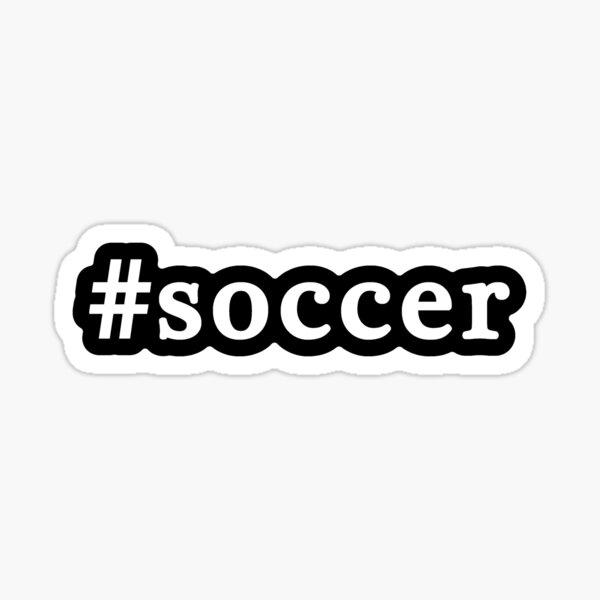 Soccer - Hashtag - Black & White Sticker