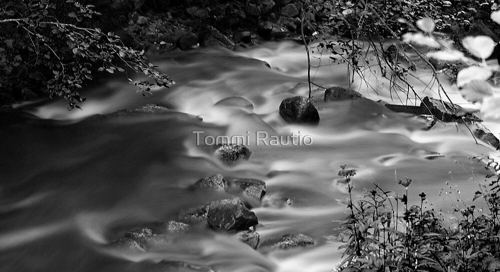 Flowing water b&w by Tommi Rautio