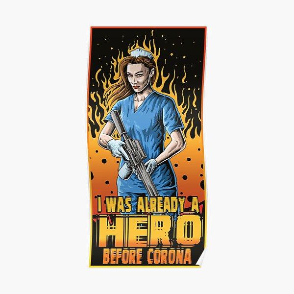 I was already a hero before corona - brainbubbles Poster