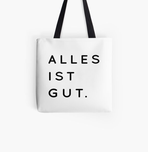 Alles ist Gut | Typography Minimalist Version All Over Print Tote Bag